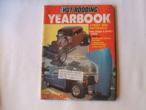 Popular Hot Rodding 1979 Yearbook (STREET ROD NATIONALS - PHR SPEED & SPORT SHOW, HOW TO: ENGINE AND CHASSIS BUILDING - CARBURETOR MODIFICATIONS)