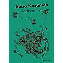 Main en vol: Un cri poétique (SERIE LIMITEE) (French Edition)