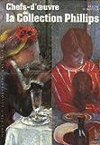 Chefs-d'œuvre de la Collection Phillips