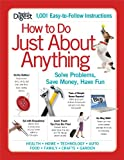 How to Do Just About Anything: Solve Problems, Save Money, Have Fun