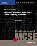 MCSE Guide to Microsoft Windows Server 2003 Active Directory 9780619217556