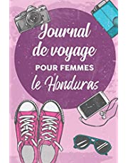 Journal de Voyage Pour Femmes le Honduras: 6x9 Carnet de voyage I Journal de voyage avec instructions, Checklists et Bucketlists, cadeau parfait pour votre séjour au Honduras et pour chaque voyageur.