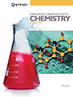 Exploring Creation with Chemistry 3rd Edition, Textbook