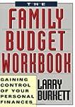 Family Budget Workbook: Gaining Contr...