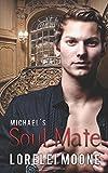 Michael's Soul Mate (Vampires of London)
