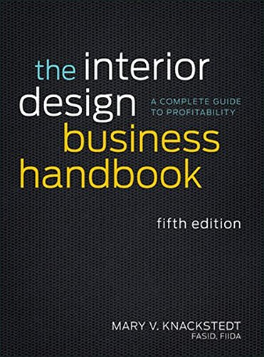 The Interior Design Business Handbook: A Complete Guide to Profitability by Wiley