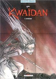 Kwaïdan, tome 2 : Setsuko par  Jee-Yun
