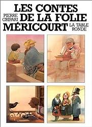 Contes de la Folie Méricourt