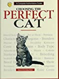 Choosing the Perfect Cat, Dennis Kelsey-Wood, 0793802075