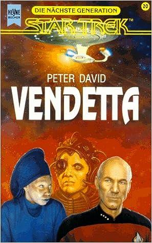 Livres gratuits en ligne pour télécharger des mp3 Vendetta (Star Trek: Die nächste Generation) en français PDF ePub iBook 3453066308