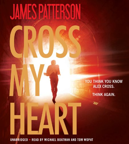 Cross My Heart (Alex Cross Novels)