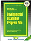 Developmental Disabilities Program Aide, Jack Rudman, 083730864X
