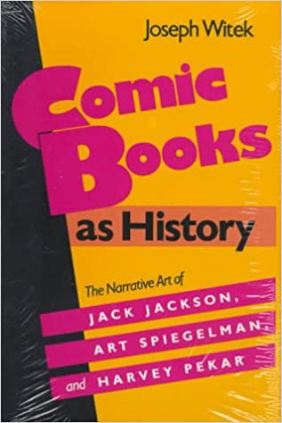 Comic Books As History: The Narrative Art of Jack Jackson,