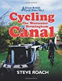 Cycling the Worcester and Birmingham Canal