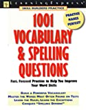 1001 Vocabulary and Spelling Questions, LearningExpress Staff, 1576852644