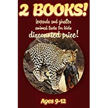 2 Bundled Books: Leopard & Giraffe Facts For Kids Ages 9-12: Amazing Animal Facts And Pictures: Clouducated Red Series Nonfiction For Kids