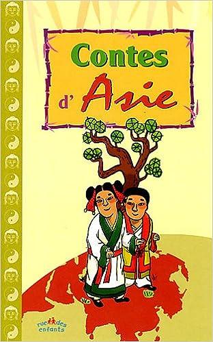 Téléchargez les ebooks gratuits d'epub Contes d'Asie 2351811038 ePub