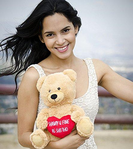Hollabears Shawty U Fine As Shit Tho Teddy Bear - Funny and Cute for Girlfriend, Boyfriend or Best Friends