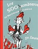 Los Quinientos Sombreros de Bartolome Cubbins, Dr. Seuss, 1880507471