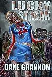 Lucky Streak, Dane Grannon, 1484104137