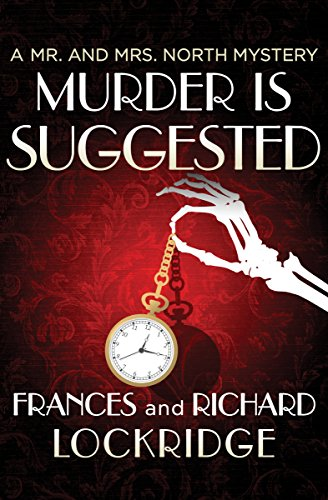 Murder Is Suggested (The Mr. and Mrs. North Mysteries Book 23)