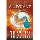 The World of Divergent: The Path to Allegiant (Divergent Series)