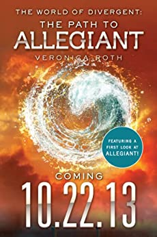 The World of Divergent: The Path to Allegiant (Divergent Series) by [Roth, Veronica]