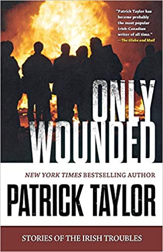 Amazon com: Only Wounded: Stories of the Irish Troubles
