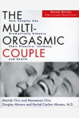 The Multi-Orgasmic Couple: Sexual Secrets Every Couple Should Know Kindle Edition