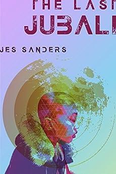 The Last Jubali by [Sanders, Jes]