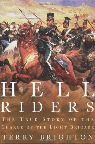 Read Online Hell Riders: The True Story of the Charge of the Light Brigade pdf epub