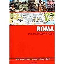 Roma. Guia Passo A Passo
