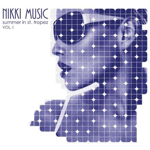 ... Nikki Beach Music: Summer In S..
