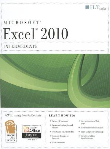 Microsoft Excel 2010: Intermediate (ILT)