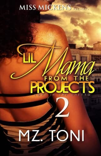 Books : Lil Mama From The Projects 2 (Volume 2)