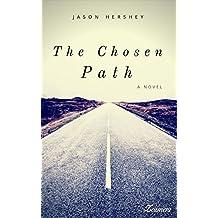 The Chosen Path