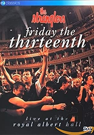 Friday The Thirteenth [DVD] [2009]: Amazon co uk: Stranglers