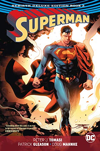 Superman: The Rebirth Deluxe Edition Book 3 (Superman: Rebirth) (Lois Lane The New Adventures Of Superman)