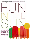 Fun in the Sun Crossword Puzzle, Will Shortz and New York Times Staff, 0312370415