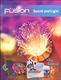 ScienceFusion: Homeschool Package Grades 6-8 Module J: Sound and Light