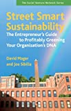 Street Smart Sustainability, David Mager and Joe Sibilia, 160509465X