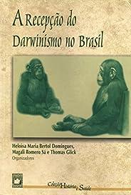 A Recepção do Darwinismo no Brasil