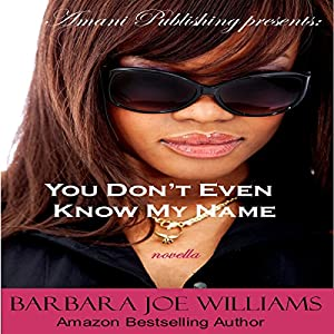 You Don't Even Know My Name Audiobook