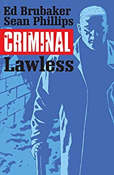 Criminal (Vol. 2): Lawless by Ed Brubaker