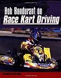 Bob Bondurant on Race Kart Driving