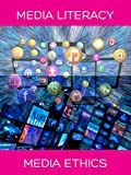 Media Literacy - Media Ethics