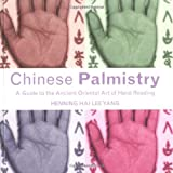 Book cover image for Chinese Palmistry: A Guide to the Ancient Oriental Art of Hand Reading