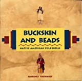 Buckskin and Beads, Florence Theriault, 0912823798