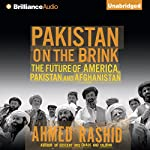 Pakistan on the Brink: The Future of America, Pakistan, and Afghanistan | Ahmed Rashid