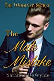 The Mate Mistake (The Woolven Secret) (Volume 3)